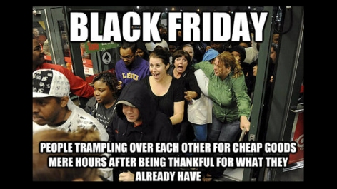 Black Friday madness.